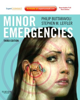 Book Minor Emergencies: Expert Consult - Online And Print by Philip Buttaravoli