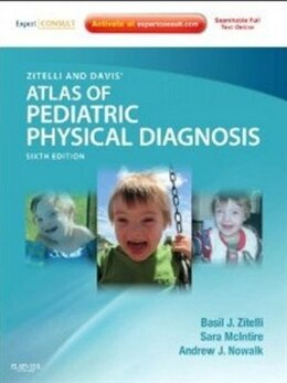 Book Zitelli and Davis' Atlas of Pediatric Physical Diagnosis: Expert Consult - Online and Print by Basil J. Zitelli