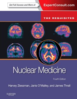 Book Nuclear Medicine: The Requisites by Harvey A. Ziessman