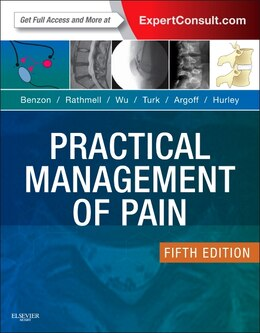 Book Practical Management Of Pain: Expert Consult: Online by Honorio Benzon