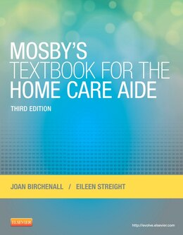Book Mosby's Textbook For The Home Care Aide by Joan M. Birchenall