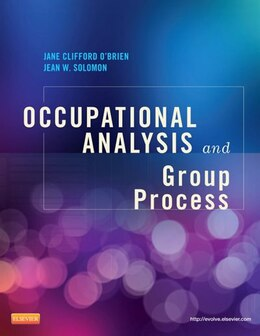 Book Occupational Analysis And Group Process by Jane Clifford O'brien