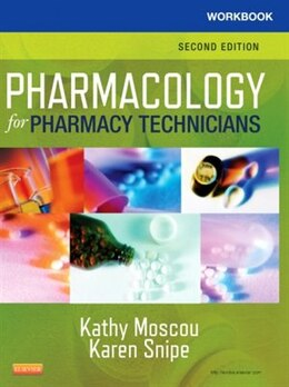 Book Workbook For Pharmacology For Pharmacy Technicians by Kathy Moscou