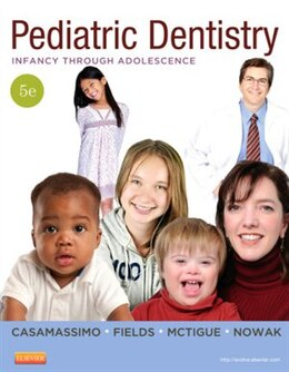 Book Pediatric Dentistry: Infancy Through Adolescence by Paul S. Casamassimo