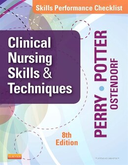 Book Skills Performance Checklists For Clinical Nursing Skills And Techniques by Anne Griffin Perry