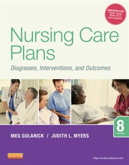 Book Nursing Care Plans: Diagnoses, Interventions, And Outcomes by Meg Gulanick