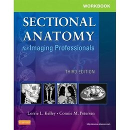 Book Workbook for Sectional Anatomy for Imaging Professionals by Lorrie L. Kelley