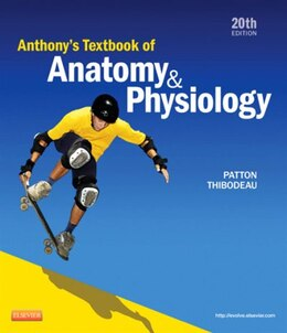 Book Anthony's Textbook of Anatomy and Physiology by Kevin T. Patton