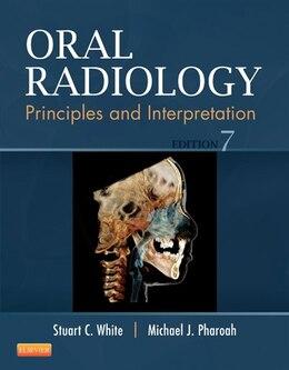 Book Oral Radiology: Principles And Interpretation by Stuart C. White