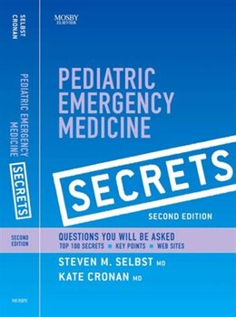 Book Pediatric Emergency Medicine Secrets by Steven M. Selbst
