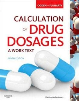 Book Drug Calculation Of Drug Dosages Worktext And Drug Calculation Online For Ogden Calculation Of Drug… by Sheila J. Ogden
