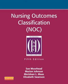 Book Nursing Outcomes Classification (noc): Measurement Of Health Outcomes by Sue Moorhead