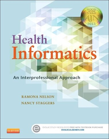englebardt and nelson healthcare informatics and interdisciplinary application model Health care informatics : an interdisciplinary approach by sheila p englebardt and ramona nelson (2001, paperback) 0 stores found lowest price - $00.