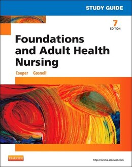 Book Study Guide For Foundations And Adult Health Nursing by Kim Cooper
