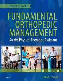 Book Fundamental Orthopedic Management For The Physical Therapist Assistant by Robert C. Manske