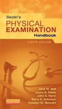 Seidel's Physical Examination Handbook