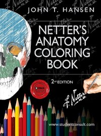Netter's Anatomy Coloring Book: With Student Consult Access