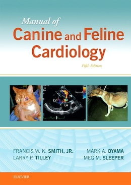 Book Manual Of Canine And Feline Cardiology by Francis W. K. Smith