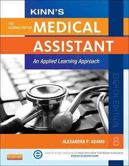 Book Kinn's The Administrative Medical Assistant - E-Book: An Applied Learning Approach by Alexandra Patricia Adams
