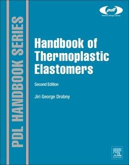 Book Handbook Of Thermoplastic Elastomers by Jiri George Drobny