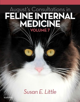 Book August's Consultations In Feline Internal Medicine, Volume 7 by Susan Little