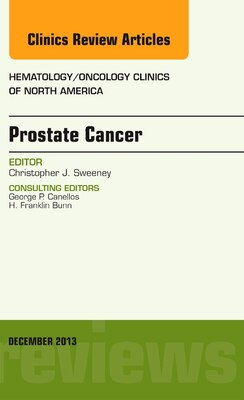 Book Prostate Cancer, An Issue Of Hematology/oncology Clinics Of North America by Christopher Sweeney