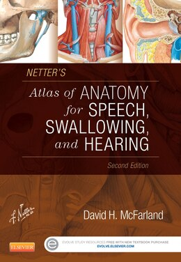Book Netter's Atlas Of Anatomy For Speech, Swallowing, And Hearing by David H. Mcfarland