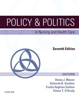 Book Policy And Politics In Nursing And Health Care by Diana J. Mason