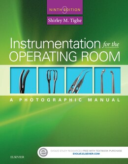Book Instrumentation For The Operating Room: A Photographic Manual by Shirley M. Tighe