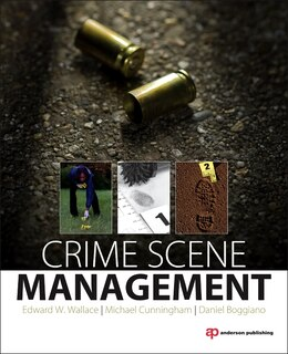 Book Crime Scene Unit Management: A Path Forward by Edward W. Wallace