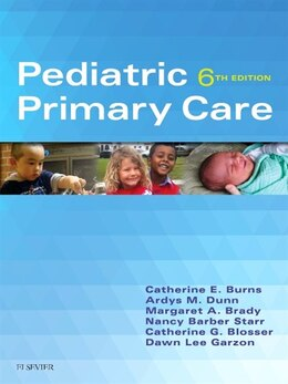 Book Pediatric Primary Care by Catherine E. Burns