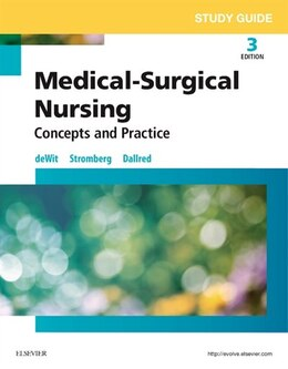 Book Study Guide For Medical-surgical Nursing: Concepts And Practice by Susan C. Dewit