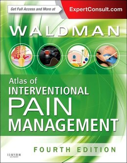 Book Atlas Of Interventional Pain Management: Expert Consult: Online And Print by Steven D. Waldman