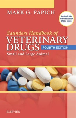 Book Saunders Handbook Of Veterinary Drugs: Small And Large Animal by Mark G. Papich