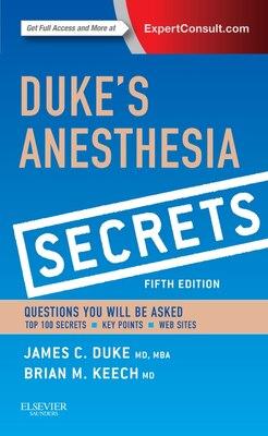 Book Duke's Anesthesia Secrets by James Duke