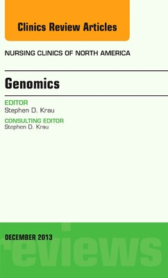 Book Genomics, An Issue Of Nursing Clinics by Stephen D. Krau