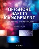Offshore Safety Management: Implementing A Sems Program