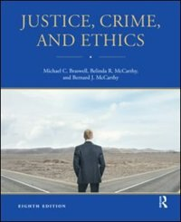 Book Justice, Crime, And Ethics by Michael C. Braswell