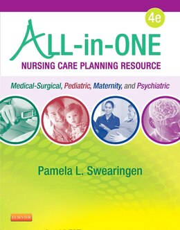 Book All-in-one Nursing Care Planning Resource: Medical-surgical, Pediatric, Maternity, And Psychiatric… by Pamela L. Swearingen