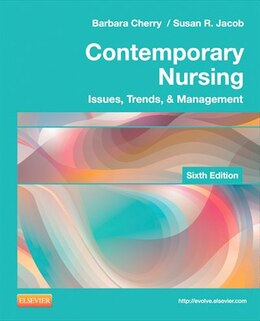 Book Contemporary Nursing: Issues, Trends, And Management by Barbara Cherry