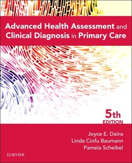 Book Advanced Health Assessment And Clinical Diagnosis In Primary Care by Joyce E. Dains