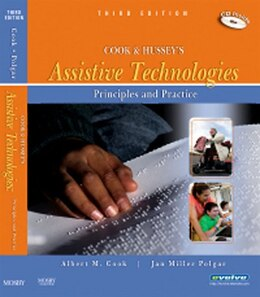 Book Cook and Hussey's Assistive Technologies- E-Book: Principles and Practice by Albert M. Cook, PhD, PE