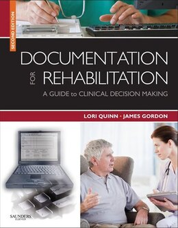 Book Documentation for Rehabilitation- E-Book by Lori Quinn, EdD, PT