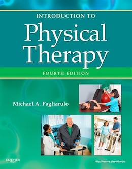 Book Introduction to Physical Therapy- E-BOOK by Michael A. Pagliarulo, PT, EdD