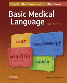 Book Basic Medical Language - E-Book by Myrna LaFleur Brooks, RN, BEd