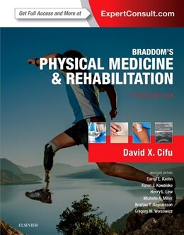 Book Braddom's Physical Medicine And Rehabilitation by David X. Cifu