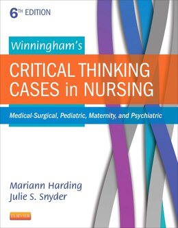 Book Winningham's Critical Thinking Cases In Nursing: Medical-surgical, Pediatric, Maternity, And… by Mariann M. Harding