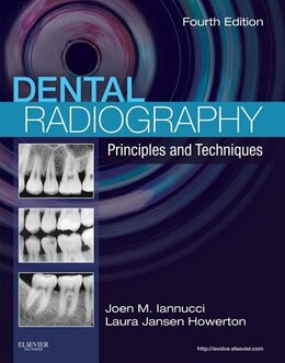 Book Dental Radiography - E-Book: Principles and Techniques by Joen Iannucci, DDS, MS