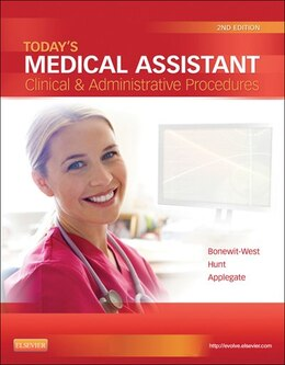 Book Today's Medical Assistant - E-Book: Clinical & Administrative Procedures by Kathy Bonewit-West, BS, MEd