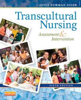Book Transcultural Nursing: Assessment and Intervention by Joyce Newman Giger, EdD, RN, APRN, BC, FAAN